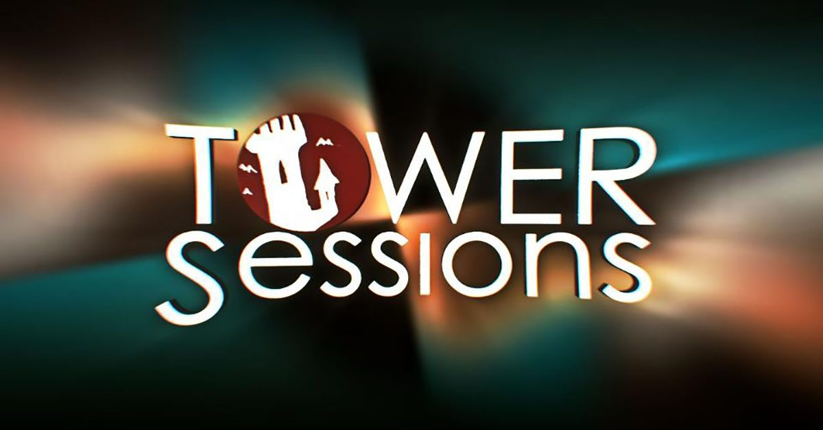 Tower Sessions